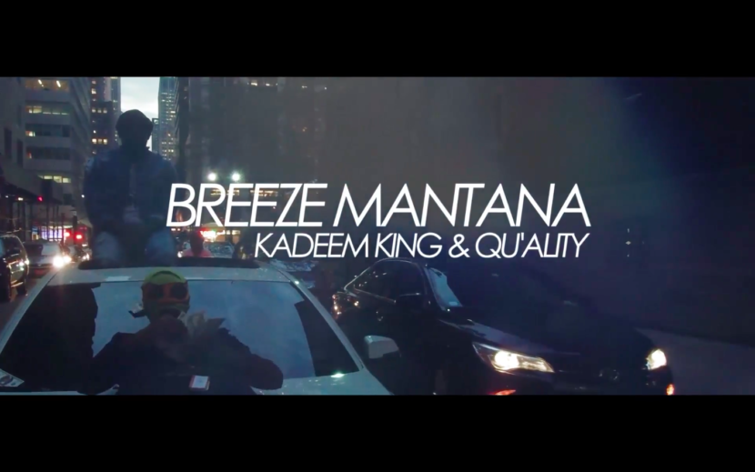 Breeze Mantana, Kadeem King, Qu'ality