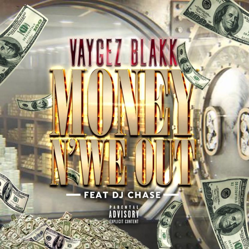 Vaygez Blakk Money N WE Out Cover